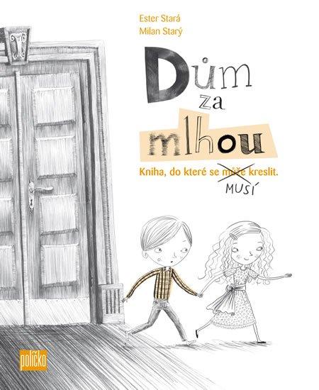 Stará Ester, Starý Milan: Dům za mlhou - Kniha, do které se musí kreslit + sada tužek