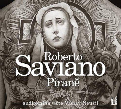 Saviano Roberto: Piraně - CDmp3 (Čte Václav Neužil)