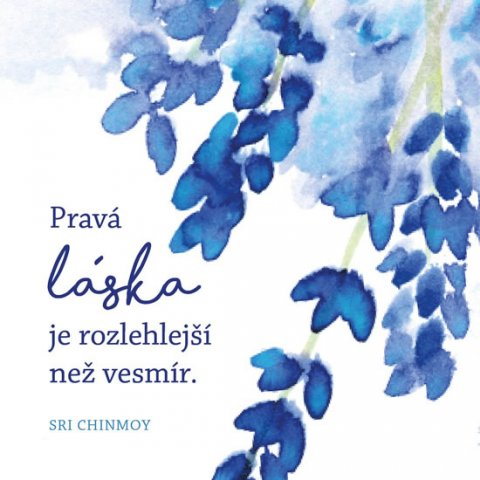 Chinmoy Sri: Korkový podtácek s citátem - Pravá láska je rozlehlejší než vesmír
