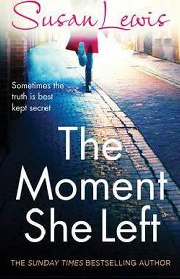 Lewis Susan: The Moment She Left