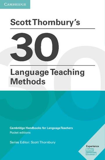 neuveden: Scott Thornbury´s 30 Language Teaching Methods