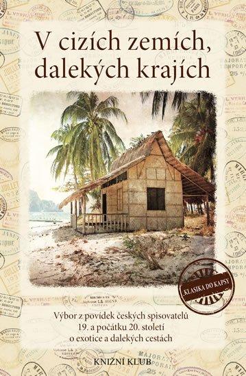 kolektiv autorů: V cizích zemích, dalekých krajích