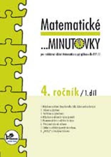 Mikulenková Hana: Matematické minutovky pro 4. ročník/ 1. díl - 4. ročník