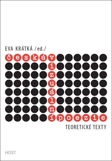 Krátká Eva: Česká vizuální poezie - Teoretické texty
