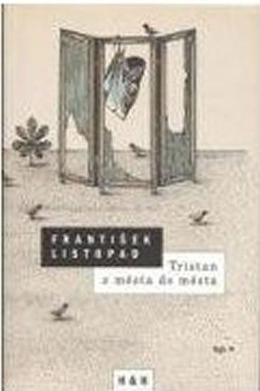 Listopad František: Tristan z města do města