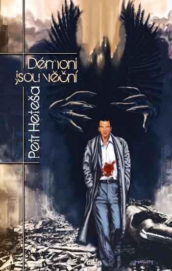 Heteša Petr: Démoni jsou věční