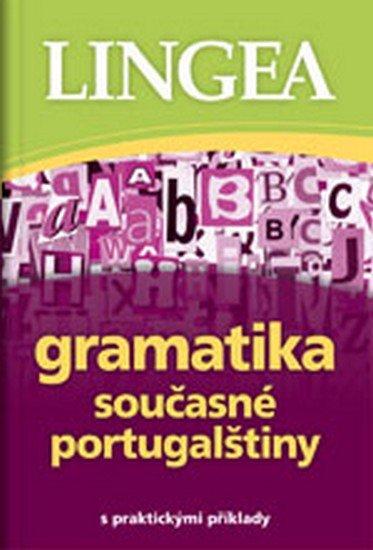 neuveden: Gramatika současné portugalštiny s praktickými příklady