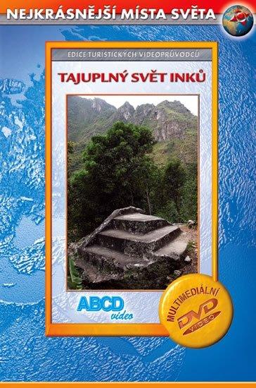 neuveden: Tajuplný svět Inků - Nejkrásnější místa světa - DVD