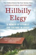 Vance J. D.: Hillbilly Elegy : A Memoir of a Family and Culture in Crisis