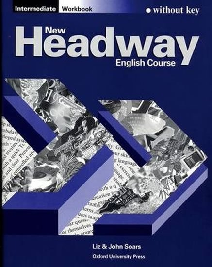 Soars John and Liz: New Headway Intermediate Workbook Without Key