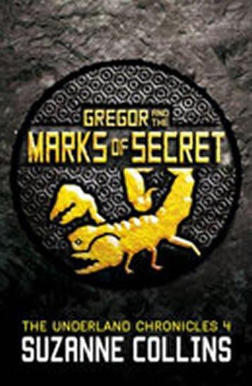 Collinsová Suzanne: Gregor and the Marks of Secret