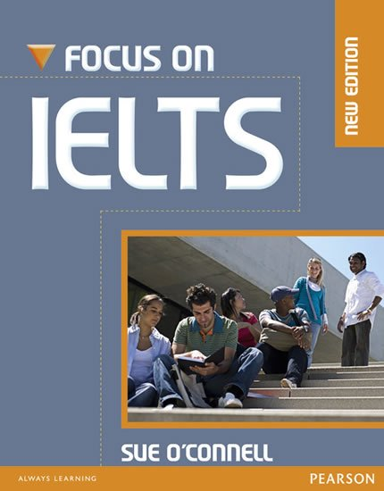 O´Connell Sue: Focus on IELTS New Edition Coursebook w/ iTest CD-ROM Pack