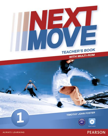Foster Tim: Next Move 1 Teacher´s Book w/ Multi-Rom Pack