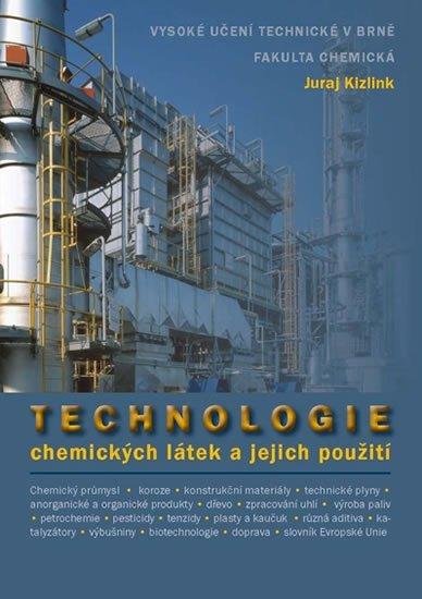 Kizlink Juraj: Technologie chemických látek a jejich využití