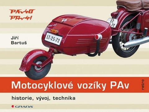 Bartuš Jiří: Motocyklové vozíky PAv - historie, vývoj, technika