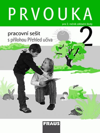 kolektiv autorů: Prvouka 2 pro ZŠ - Pracovní sešit