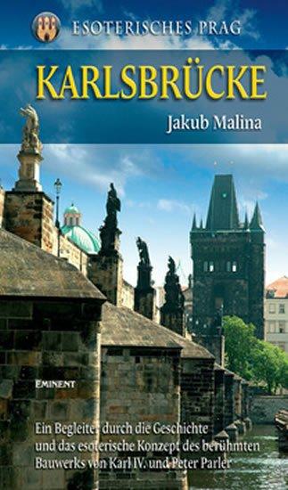 Malina Jakub: Karlsbrücke