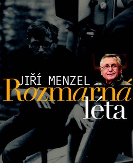 Menzel Jiří: Rozmarná léta