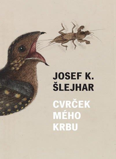 Šlejhar Josef Karel: Cvrček mého krbu