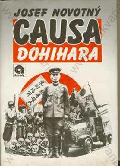Novotný Josef: Causa Dohihara