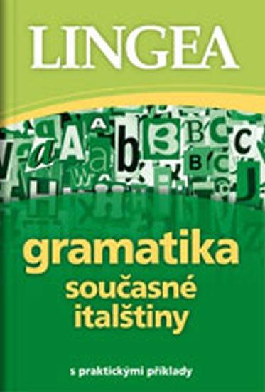 neuveden: Gramatika současné italštiny s praktickými příklady