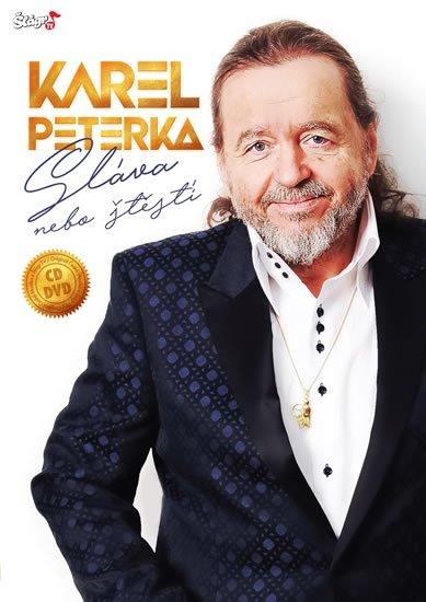 neuveden: Karel Peterka - Sláva nebo štěstí - CD + DVD
