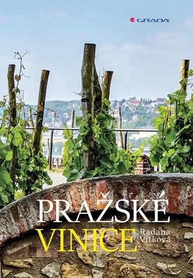 Vítková Radana: Pražské vinice