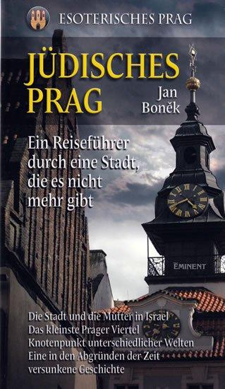 Boněk Jan: Jüdisches Prag/Židovská Praha - německy
