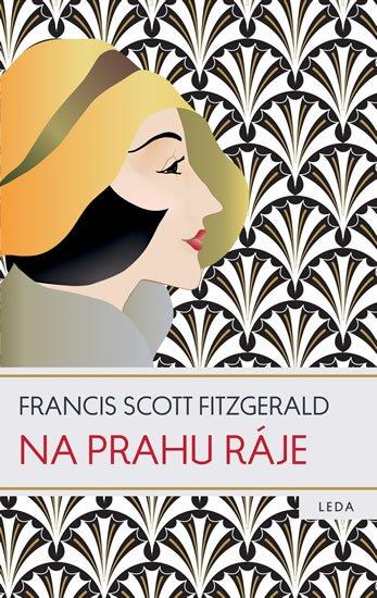Fitzgerald Francis Scott: Na prahu ráje