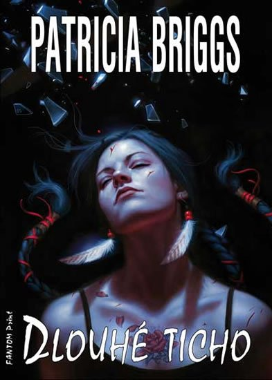 Briggs Patricia: Mercy Thompson 10 - Dlouhé ticho