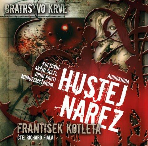 Kotleta František: Hustej nářez - Bratrstvo krve 1 - CDmp3 (Čte Richard Fiala)