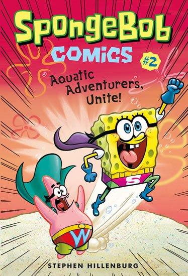 Hillenburg Stephen: SpongeBob 2 - Dobrodruzi všech moří, spojte se!