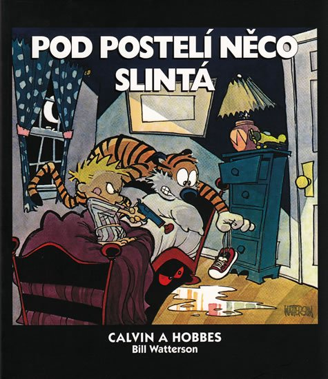 Watterson Bill: Calvin a Hobbes 2 - Pod postelí něco slintá