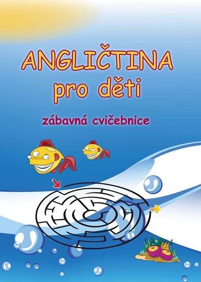 neuveden: Angličtina pro děti - zábavná cvičebnice