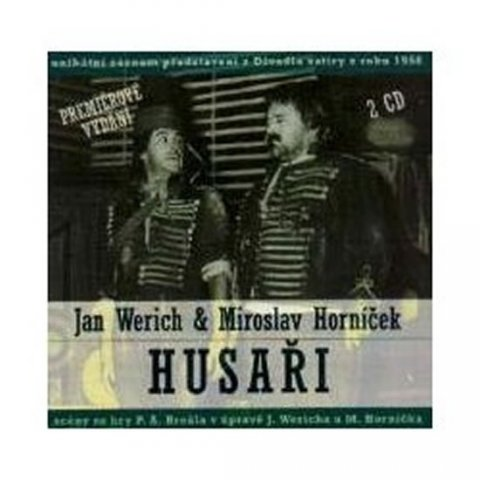Werich Jan, Horníček Miroslav: Jan Werich, Miroslav Horníček: Husaři 2 CD