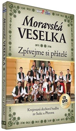neuveden: Moravská Veselka - Zpívejme přátelé - CD+DVD