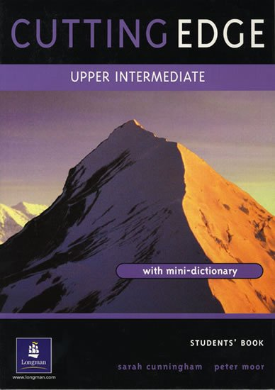 Cunningham Sarah, Moor Peter: Cutting Edge: Upper-intermediate Students´ Book : A Practical Approach to T
