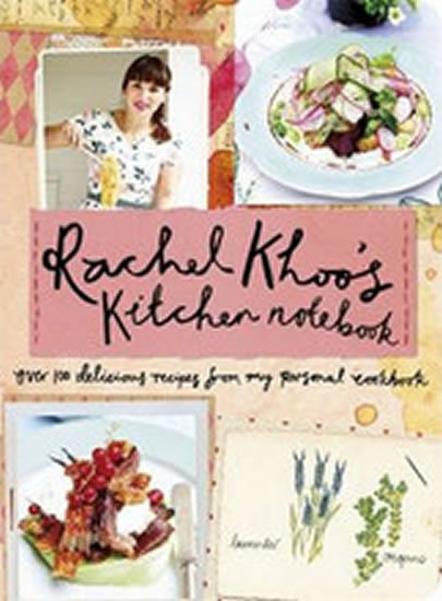 Khoo Rachel: Kitchen Notebook