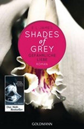 James E. L.: Shades of Grey 2/Gefahrliche Liebe