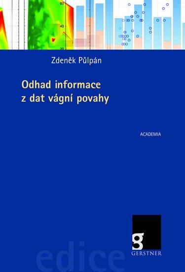 Půlpán Zdeněk: Odhad informace z dat vágní povahy