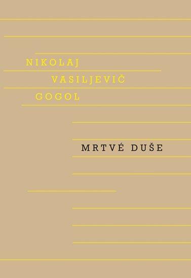 Gogol Nikolaj Vasiljevič: Mrtvé duše