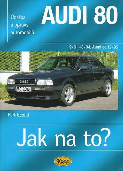 Etzold Hans-Rudiger Dr.: Audi 80 (9/91-12/95) > Jak na to? [91]