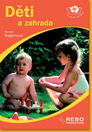 Hagenouw Renate: Děti a zahrada