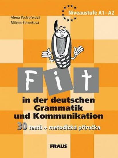 kolektiv autorů: Fit in der deutschen Grammatik und Kommunikation - metodická příručka