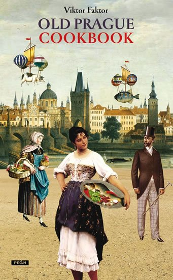 Faktor Viktor: Old Prague Cookbook