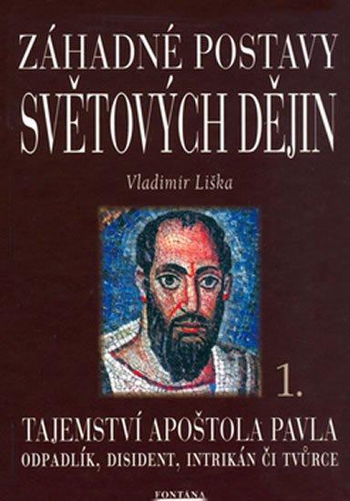 Liška Vladimír: Záhadné postavy světových dějin