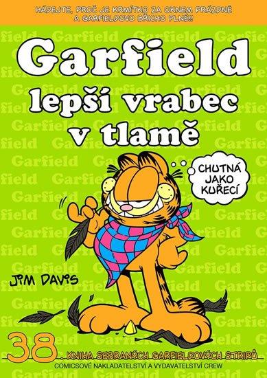 Davis Jim: Garfield lepší vrabec v tlamě ...(č.38)
