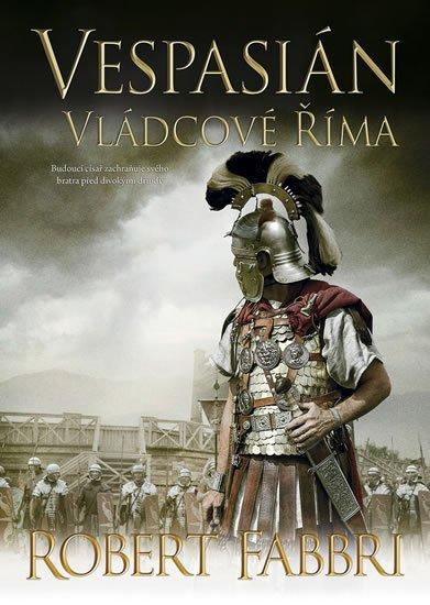 Fabbri Robert: Vespasián 5 - Vládcové Říma