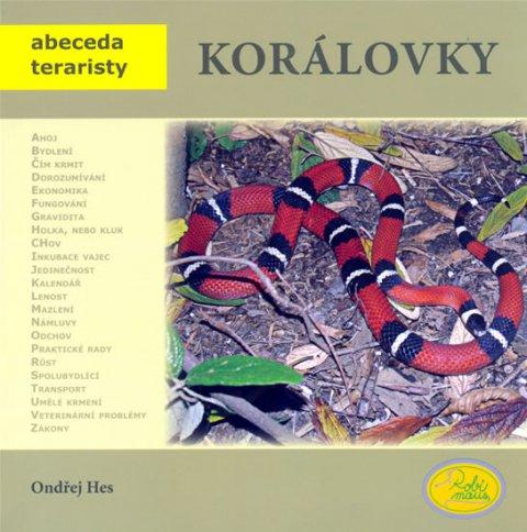 Hes Ondřej: Korálovky - Abeceda teraristy