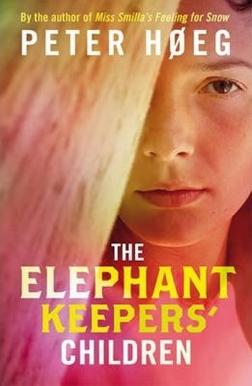 Hoeg Peter: The Elephant Keepers´ Children